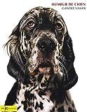 echange, troc Gandee Vasan - Humeur de chien