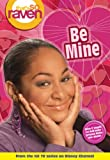 That's so Raven: Be Mine - Book #12: Junior Novel (That's So Raven (Numbered Paperback)) (v. 12)