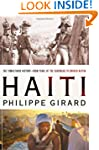 Haiti: The Tumultuous History - From...