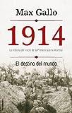 img - for 1914. El destino del mundo (Spanish Edition) book / textbook / text book