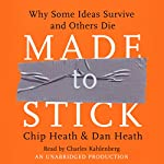 Made to Stick | Chip Heath,Dan Heath