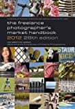 img - for The Freelance Photographer's Market Handbook 2012 book / textbook / text book