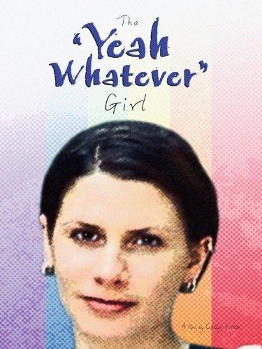 The 'Yeah Whatever' Girl