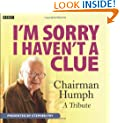 I'm Sorry I Haven't a Clue: Chairman Humph (BBC Audio)