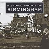Historic Photos of Birmingham