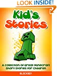 Kid's Stories About Minecraft: A Coll...