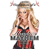 Absolute Mayhem: Secret Confessions of a Porn Starby Monica Mayhem