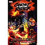 Ghost Rider - Volume 2: The Life & Death of Johnny Blaze (Ghost Rider (Marvel Comics)) (v. 2) ~ Daniel Way