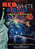 Red, White & Blue: American Spirit (Fireworks DVD)
