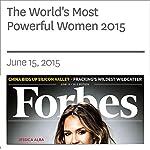 The World's Most Powerful Women 2015 | Caroline Howard