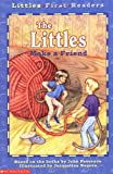 Littles First Readers #01: The Littles Make A Friend (0439203015) by Peterson, John