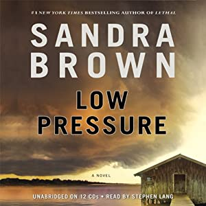 Low Pressure | [Sandra Brown]