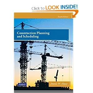 Construction Planning and Scheduling (4th Edition) Jimmie W. Hinze