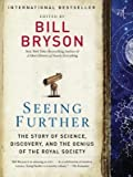 img - for Seeing Further( The Story of Science Discovery and the Genius of the Royal Society)[SEEING FURTHER][Paperback] book / textbook / text book