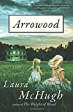 img - for Arrowood: A Novel book / textbook / text book
