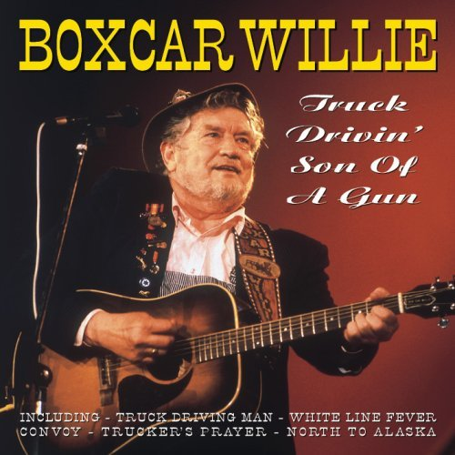 Boxcar Willie - Truck Drivin
