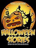 Halloween Books for Kids: HALLOWEEN STORIES (Scary Halloween Stories for Kids): Scary Stories for Kids, Halloween Activities, Halloween Jokes, and More! (Haunted Halloween Fun Book 1)