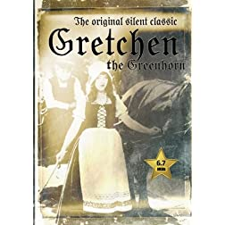 Gretchen the Greenhorn (Silent Classics) 1916