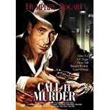 "Humphrey Bogart - Call it Murdervon ""Humphrey Bogart"""