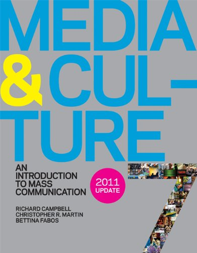 Media and Culture 7e with 2011 Update: An Introduction to...