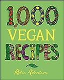 1,000 Vegan Recipes (1,000 Recipes)