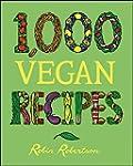 1,000 Vegan Recipes