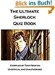 The Ultimate Sherlock Quiz Book (Engl...