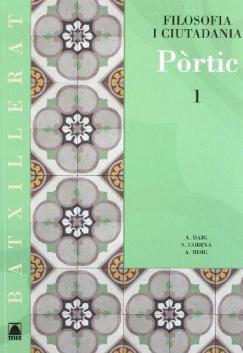Portic 1 Batx -Filosofia I Ciutadania