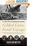 Gilded Lives, Fatal Voyage: The Titan...