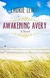 Awakening Avery