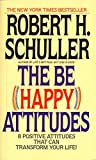 The Be Happy Attitudes (0553264583) by Robert H. Schuller