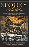 img - for Spooky Florida: Tales of Hauntings, Strange Happenings, and Other Local Lore book / textbook / text book