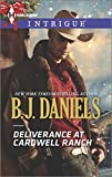 Deliverance at Cardwell Ranch (Harlequin Intrigue\Cardwell Cousins)