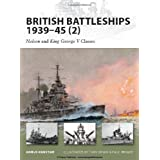 British Battleships 1939-45 (2): Nelson and King George V Classes (New Vanguard) ~ Angus Konstam