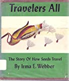 travelers all: the story of how seeds travel