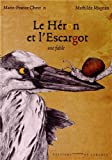 """Afficher """"Le Héron et l'Escargot"""""""