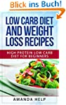 Low Carb Diet and Weight Loss Recipes...