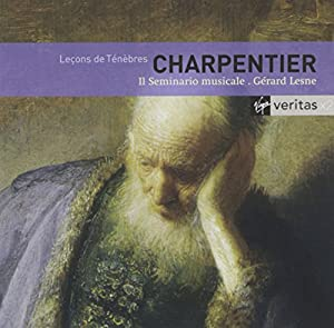 Marc-Antoine Charpentier : Leçons de Ténèbres