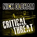 Critical Threat: Henry Christie Series, Book 10 (       UNABRIDGED) by Nick Oldham Narrated by James Warrior