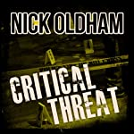 Critical Threat: Henry Christie Series, Book 10 | Nick Oldham