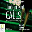 Judgment Calls Audiobook by Alafair Burke Narrated by Betty Bobbitt