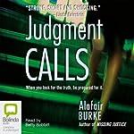 Judgment Calls | Alafair Burke