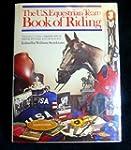 The U.S. Equestrian Team Book of Ridi...