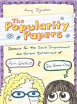 The Popularity Papers: Research for the Social Improvement and General Betterment of Lydia Goldblatt and Julie Graham-Chang
