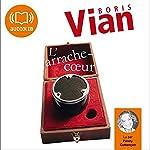 L'arrache-cœur | Boris Vian