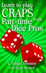 Learn to Play Craps from Part-Time Di...