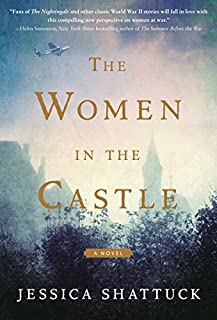 Book Cover: The Women in the Castle: A Novel
