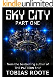 SKY CITY: PART 1 (The Pattern Universe) (English Edition)