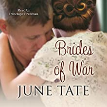Brides of War Audiobook by June Tate Narrated by Penelope Freeman