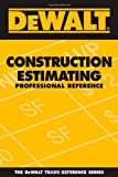 DEWALT Construction Estimating Professional Reference - 0977718301